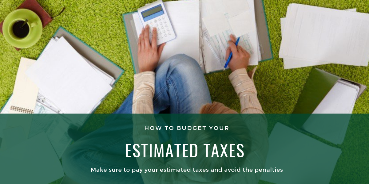 Plan and budget your estimated taxes